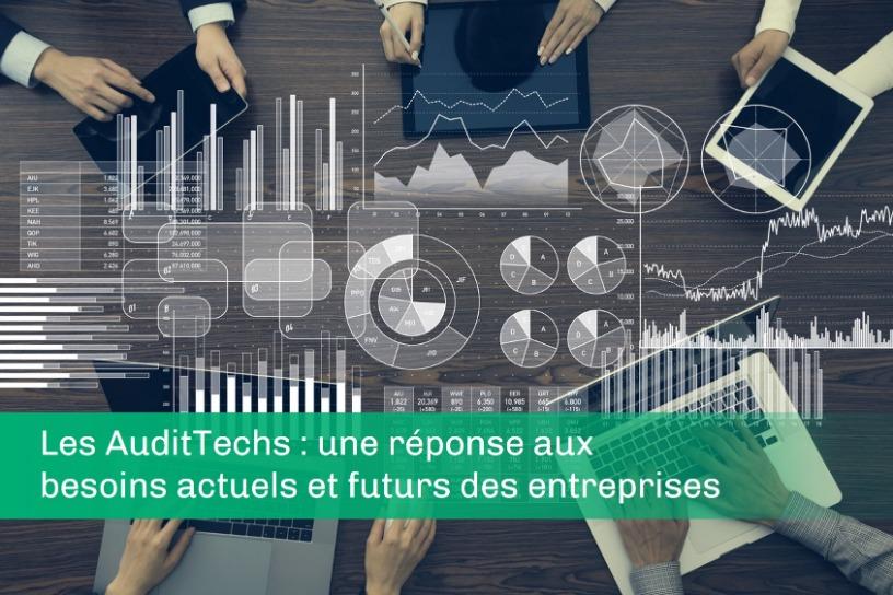 Les AuditTechs, une réponse aux besoins actuels et futurs des entreprises