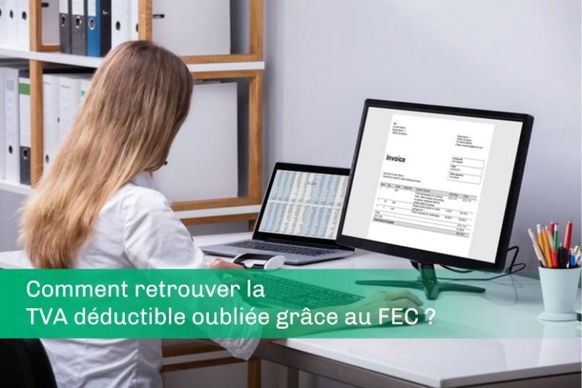 Comment retrouver la TVA déductible omise grâce au FEC